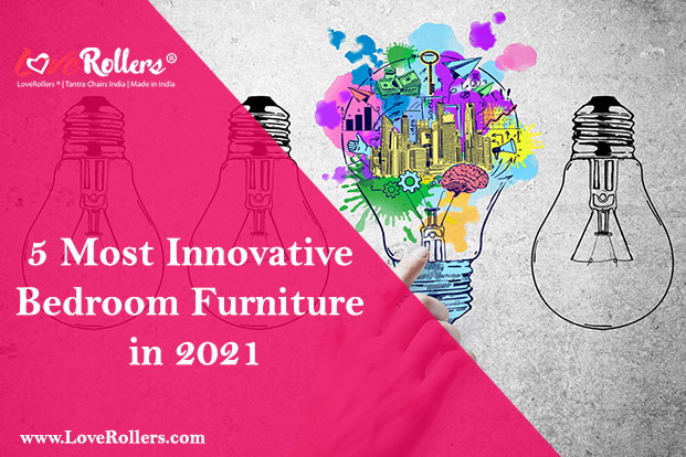 5 Most Innovative Bedroom Furniture in 2021